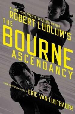 Robert Ludlum's the Bourne Ascendancy (Hardcover)