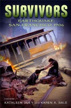 Earthquake: San Francisco, 1906 (Hardcover)