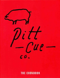 Pitt Cue Co.: The Cookbook (Hardcover)