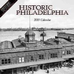 Historic Philadelphia 2015 Calendar (Calendar)