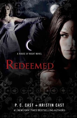 Redeemed: A House of Night Novel (Hardcover)