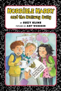 Horrible Harry and the Hallway Bully (Hardcover)
