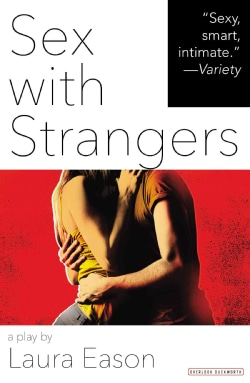 Sex With Strangers (Paperback)