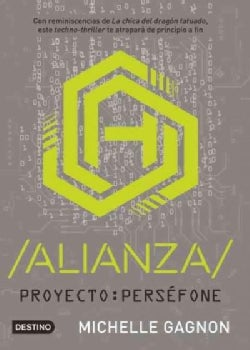 Proyecto / Persefone Alianza (Paperback)