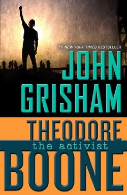 Theodore Boone: The Activist (Paperback)