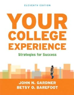 Your College Experience: Strategies for Success (Paperback)