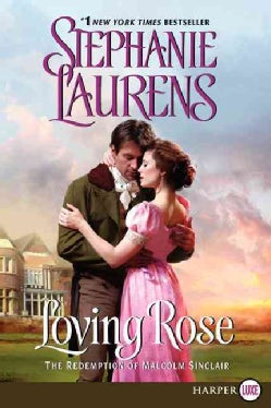 Loving Rose: The Redemption of Malcolm Sinclair (Paperback)