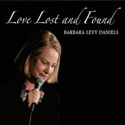 BARBARA LEVY DANIELS - LOVE LOST & FOUND
