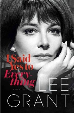 I Said Yes to Everything: A Memoir (Hardcover)