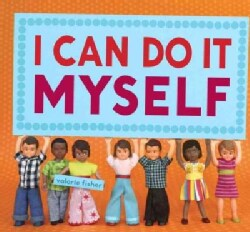 I Can Do It Myself (Hardcover)