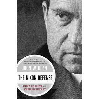 The Nixon Defense: What He Knew and When He Knew It (Hardcover)