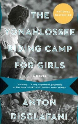 The Yonahlossee Riding Camp for Girls (Paperback)