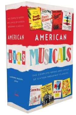American Musicals: The Complete Books & Lyrics of 16 Broadway Classics, 1927-1969, with Postcards
