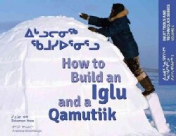How to Build an Iglu and a Qamutiik (Paperback)