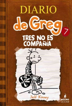 Tres no es compania / The Third Wheel (Hardcover)