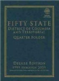 Fifty State District of Columbia and Territorial Quarter Folder: 1999 Through 2009 (Hardcover)