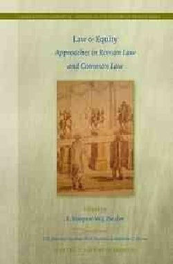 Law & Equity: Approaches in Roman Law and Common Law (Hardcover)