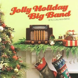 Pete Coulman - Jolly Holiday Big Band