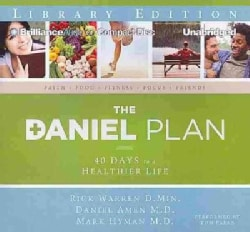 The Daniel Plan: 40 Days to a Healthier Life: Library Edition (CD-Audio)