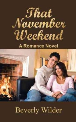That November Weekend: A Romance Novel (Paperback)