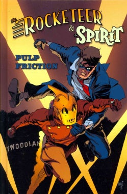 The Rocketeer & the Spirit 3: Pulp Friction (Hardcover)