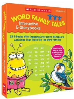 Word Family Tales Interactive E-Storybooks: 25 E-Books With Engaging Interactive Whiteboard Activities That Teach the Top Wor...