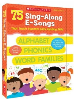75 Sing-Along E-Songs That Teach Essential Early Reading Skills