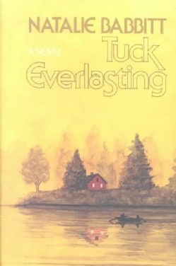 Tuck Everlasting (Hardcover)