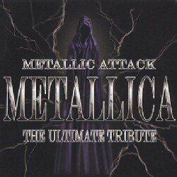 Various - Metallic Attack: Metallica The Ultimate Tribute
