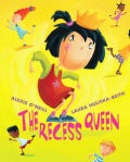 The Recess Queen (Hardcover)