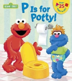 P Is for Potty! (Board book)