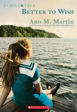 Better to Wish: The First Generation (Paperback)