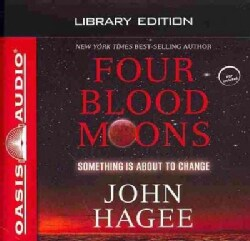 Four Blood Moons: Something is About to Change, Library Edition (CD-Audio)