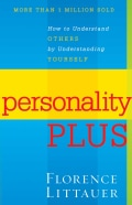 Personality Plus: How to Understand Others by Understanding Yourself (Paperback)