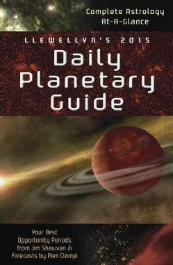 Llewellyn's Daily Planetary Guide 2015 (Calendar)