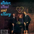 PETER PAUL & MARY - PETER PAUL & MARY