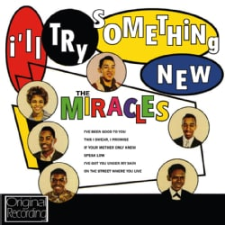 MIRACLES - I'LL TRY SOMETHING NEW