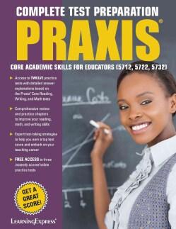 Praxis Core Academic Skills for Educators: 5712, 5722, 5732 (Paperback)