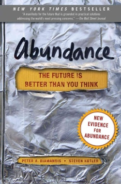 Abundance: The Future Is Better Than You Think (Paperback)