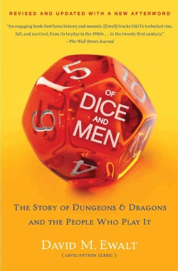 Of Dice and Men: The Story of Dungeons & Dragons and the People Who Play It (Paperback)