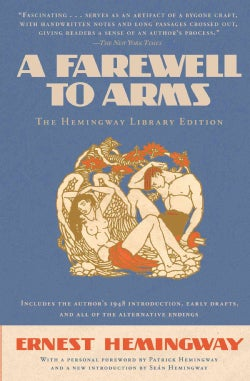 A Farewell to Arms: The Hemingway Library Edition (Paperback)