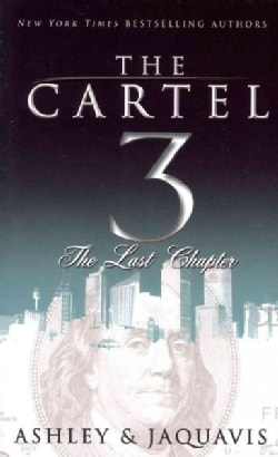 The Cartel 3: The Last Chapter (Paperback)