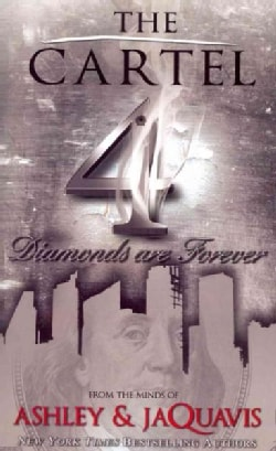 The Cartel 4: Diamonds Are Forever (Paperback)
