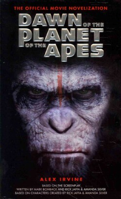 Dawn of the Planet of the Apes: The Official Movie Novelization (Paperback)