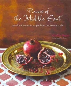 Flavors of the Middle East: Spices and Aromatic Feasts from the Ancient Lands (Hardcover)