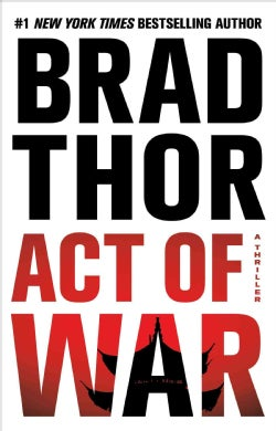 Act of War: A Thriller (Hardcover)