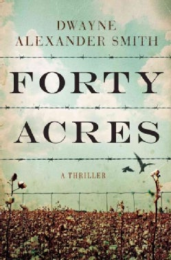 Forty Acres (Hardcover)