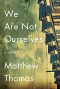 We Are Not Ourselves (Hardcover)