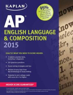 Kaplan AP English Language & Composition 2015 (Paperback)