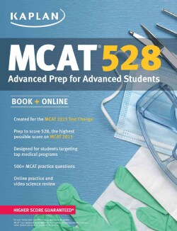 Kaplan MCAT 2015: Advanced Prep for Advanced Students